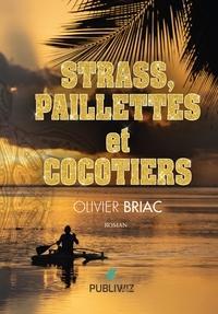 Télécharger un livre gratuitement Strass, paillettes et cocotiers