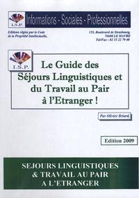 Le Guide des séjours linguistiques et du travail au pair à l'étranger ! - Olivier Briard |