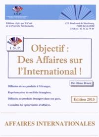 Olivier Briard - Objectif : des affaires sur l'international !.
