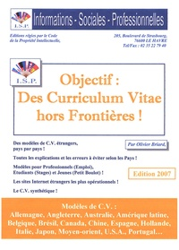 Objectif : des curriculum vitae hors frontières ! édition 2007 - Olivier Briard |