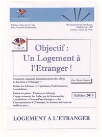 Olivier Briard - Objectif : un logement à l'étranger !.