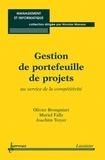 Olivier Brongniart et Muriel Fally - Gestion de portefeuille de projets - Au service de la compétitivité.
