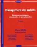 Olivier Bruel - Management des achats - Décisions stratégiques, structurelles et opérationnelles.