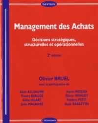 Management des achats- Décisions stratégiques, structurelles et opérationnelles - Olivier Bruel |