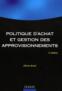 Olivier Bruel - Politique d'achat et gestion des approvisionnements.
