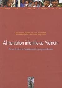 Olivier Bruyeron - Alimentation infantile au Vietnam - Dix ans d'actions et d'enseignements du programme Fasevie.
