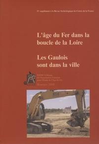 Olivier Buchsenschutz - L'âge du Fer dans la boucle de la Loire - Les Gaulois sont dans la ville, (actes XXXIIe coll. AFEAF, Bourges, 2008), (35e suppl. RACF).