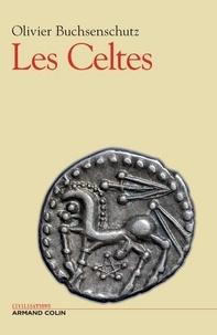 Olivier Buchsenschutz - Les Celtes - De l'âge du Fer.