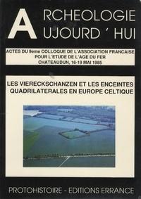 Olivier Buchsenschutz et Laurent Olivier - Les Viereckschanzen et les enceintes quadrilatérales en Europe celtique - Actes du 9e Colloque de l'AFEAF, Chateaudun, 16-19 mai 1985.