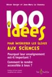 Olivier Burger et Jean-Mary Le Chanony - 100 idées pour intéresser les élèves aux sciences.