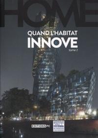 Olivier Burot - Home - Quand l'habitat innove Tome 2.