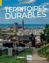 Olivier Burot - Territoires durables - Tome 1.