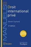 Olivier Cachard - Droit international privé.