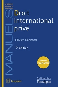 Olivier Cachard - Droit international privé.