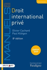 Olivier Cachard et Paul Klötgen - Droit international privé.