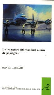 Olivier Cachard - Le transport international aérien des passagers.