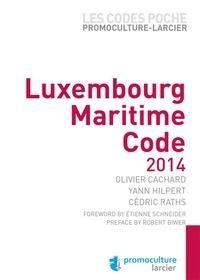 Olivier Cachard et Yann Hilpert - Luxembourg Maritime Code.