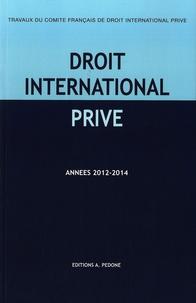 Olivier Cachard et Fabienne Jault-Seseke - Travaux du Comité français de droit international privé - Années 2012-2014.