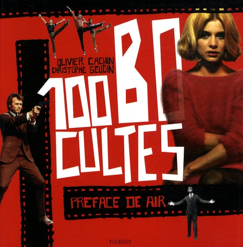 Olivier Cachin - 100 BO cultes.
