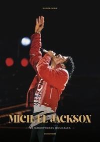 Olivier Cachin - Michael Jackson - Métamorphoses musicales. 1 DVD