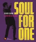Olivier Cachin - Soul for One - L'aventure de la soul.