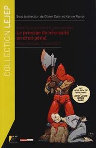 Galabria.be Actes de la journée d'études radicales : le principe de nécessité en droit pénal - Cergy-Pontoise, 12 mars 2012 Image