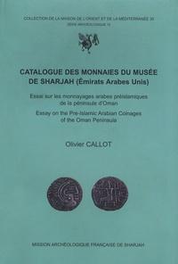 Histoiresdenlire.be Catalogue des monnaies du musée de Sharjah (Emirats Arabes Unis) - Essai sur les monnayages arabes préislamiques de la péninsule d'Oman Image