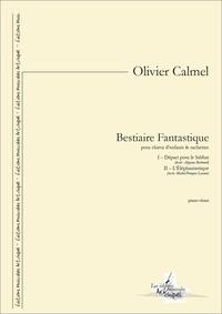 Olivier Calmel et Aloysius Bertrand - Bestiaire fantastique - partition pour chœur d'enfants et orchestre.
