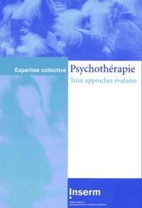 Olivier Canceil et Jean Cottraux - Psychothérapie - Trois approches évaluées.