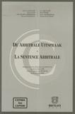 Olivier Caprasse et Kristof Cox - La Sentence Arbitrale - Edition trilingue français-anglais-néerlandais.