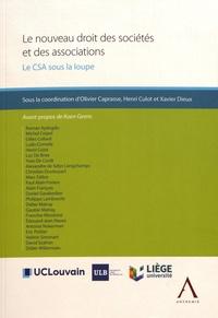 Olivier Caprasse et Henri Culot - Le nouveau droit des sociétés et des associations - Le CSA sous la loupe.