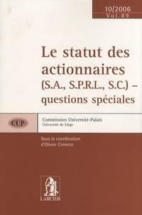 Olivier Caprasse - Le statut des actionnaires (SA, SPRL, SC) - questions spéciales.