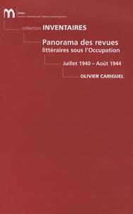 Olivier Cariguel - Panorama des revues littéraires sous l'occupation - Juillet 1940 Août 1944.