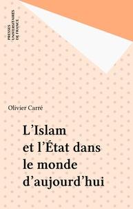 Olivier Carré - L'Islam et l'État dans le monde d'aujourd'hui.