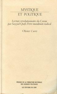 Histoiresdenlire.be Mystique et politique - Lecture révolutionnaire du Coran par Sayyid Qutb, frère musulman radical Image