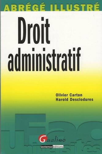 Olivier Carton et Harold Desclodures - Droit administratif.