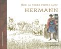 Olivier Cassiau - Sur la terre ferme avec Hermann.