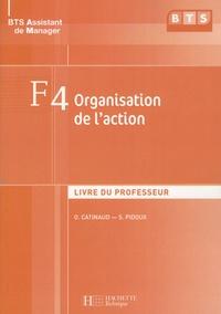 F4 : organisation de l'action, BTS assistant de manager- Livre du professeur - Olivier Catinaud |