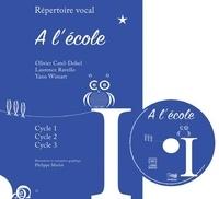 Olivier Catle-Dobel et Laurence Ravello - A l'école. 1 CD audio