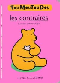 Olivier Cauquil - Les contraires.