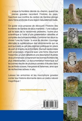Histoire de bornes. Les frontières de Genève