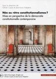 Olivier Cayla et Jean-Louis Halpérin - Néo ou rétro constitutionnalismes ? - Mises en perspective de la démocratie constitutionnelle contemporaine.