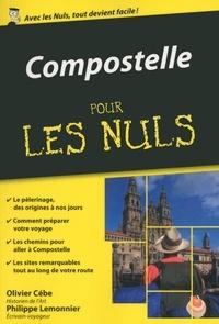 Olivier Cébe et Philippe Lemonnier - Compostelle pour les nuls.
