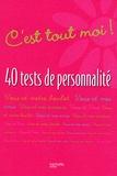 Olivier Cechman - C'est tout moi ! - 40 tests de personnalité.