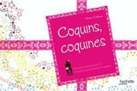 Olivier Cechman - Coquins, coquines - Des jeux coquins pour jouer à plusieurs.