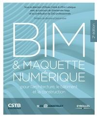 Olivier Celnik et Eric Lebègue - BIM et maquette numérique pour l'architecture, le bâtiment et la construction.