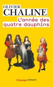 Olivier Chaline - L'année des quatre dauphins.