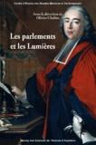 Olivier Chaline - Les parlements et les Lumières.