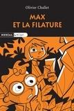Olivier Challet - Max et la filature.