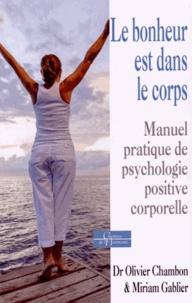 Le bonheur est dans le corps - Manuel pratique de psychologie positive corporelle.pdf